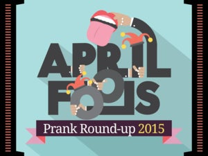 Computerworld April Fools Day Prank Round-up 2015